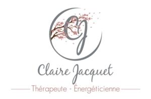 CLAIRE JACQUET THERAPEUTE  EN BIEN ETRE